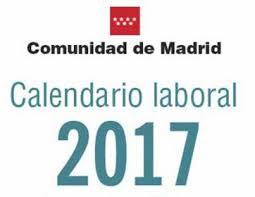 FIESTAS LABORALES DE LA COMUNIDAD DE MADRID PARA EL AÑO 2017